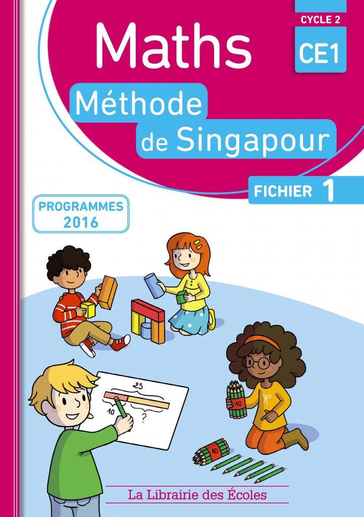 Maths - Méthode de Singapour - CE1 - Fichier 1 - Edition 2017