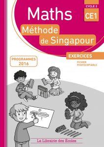 Maths - Méthode de Singapour - CE1 - Fichier photocopiable - Edition 2017