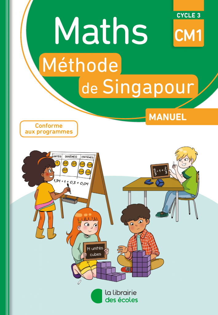 Maths - Méthode de Singapour - CM1 - Manuel - Edition 2018