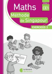 Pack - Maths - Méthode de Singapour - CE1 - Exercices 2 - Edition 2017