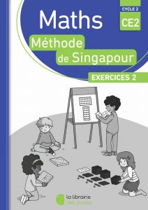 Pack - Maths - Méthode de Singapour - CE2 - Exercices 2 - Edition 2018