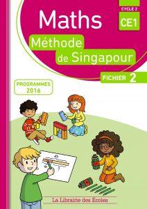 Maths - Méthode de Singapour - CE1 - Fichier 2 - Edition 2017