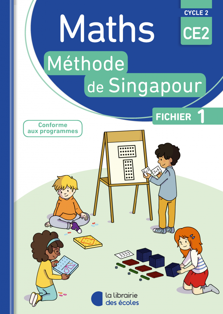 Maths - Méthode de Singapour - CE2 - Fichier 1 - Edition 2018