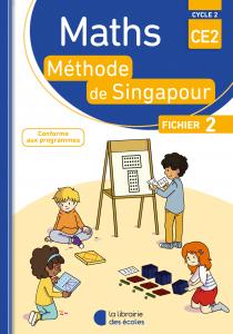 Maths - Méthode de Singapour - CE2 - Fichier 2 - Edition 2018
