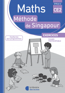 Maths - Méthode de Singapour - CE2 - Fichier photocopiable - Edition 2018