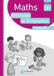 Pack - Maths - Méthode de Singapour - CE1 - Exercices 1 - Edition 2017