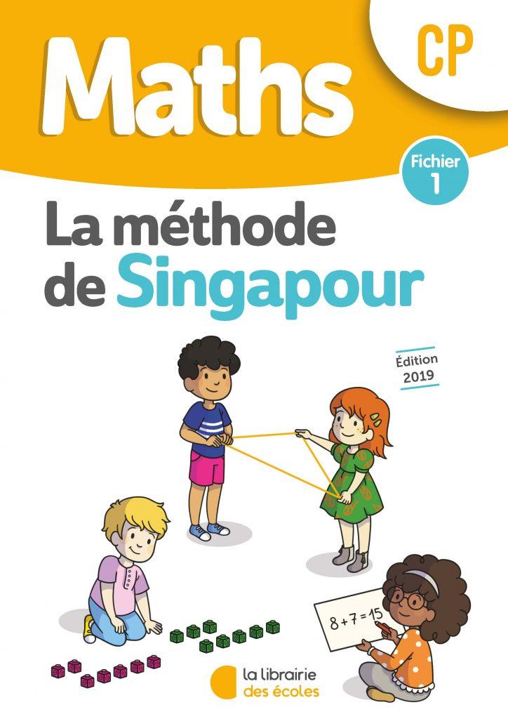 Maths - Méthode de Singapour - Fichier 1 - Edition 2019