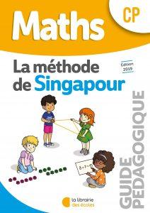 Maths - Méthode de Singapour - CP - Guide pédagogique - Edition 2019