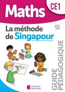 La méthode de Singapour - La Librairie des écoles - guide pédagogique