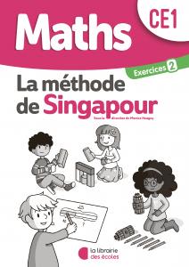 La méthode de Singapour - La Librairie des écoles - Exercices 2