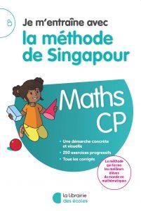 Méthode de Singapour - La Librairie des écoles - parascolaire - CP