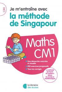 Méthode de Singapour - La Librairie des écoles - parascolaire - CM1