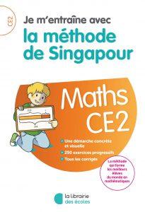 Méthode de Singapour - La Librairie des écoles - parascolaire - CE2