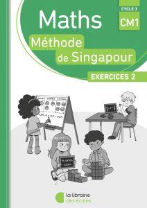 Méthode de Singapour - La Librairie des écoles - Exercices 2
