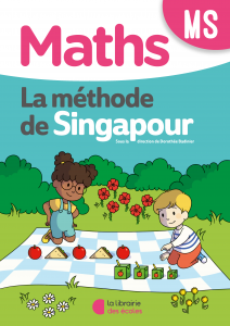 Méthode de Singapour - La Librairie des écoles - fichier de l'élève - moyenne section
