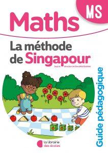 Méthode de Singapour - La Librairie des écoles - guide pédagogique - moyenne section