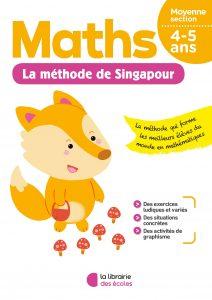 Méthode de Singapour - La Librairie des écoles - parascolaire - moyenne section