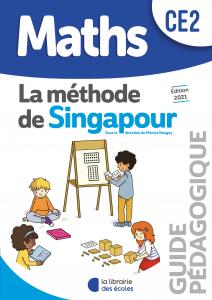 La méthode de Singapour La Librairie des Ecoles CE2 guide pédagogique