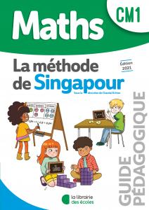 La méthode de Singapour La Librairie des Ecoles CM1 guide pédagogique